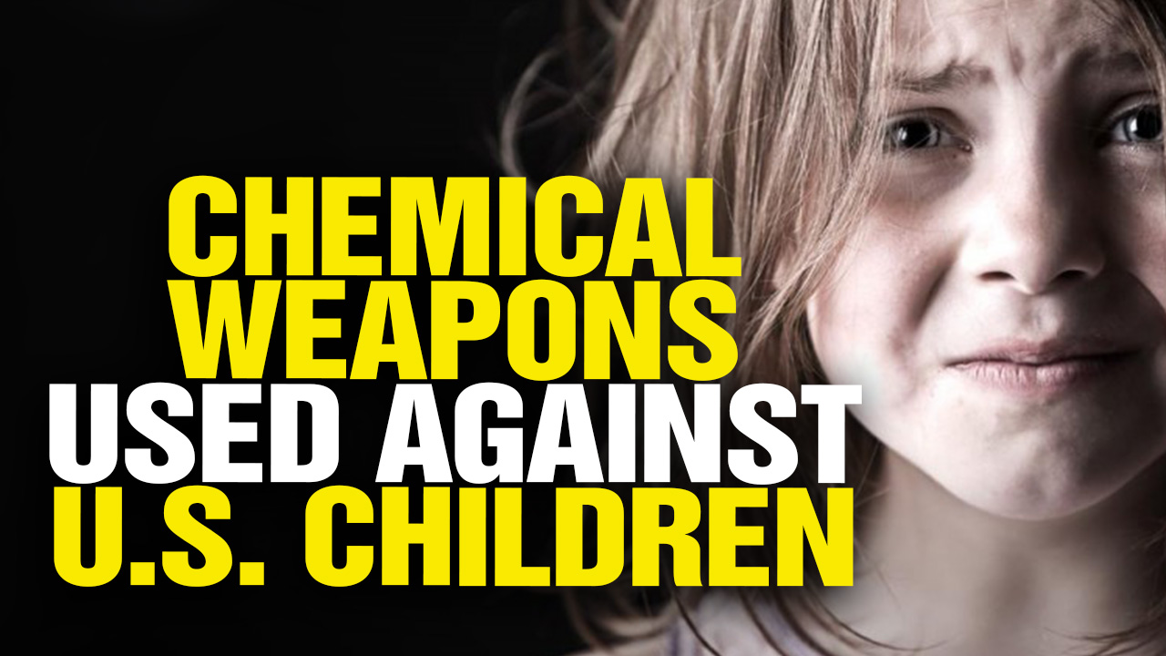 U.S. Govt. Uses Chemical Weapons Against American Children (Video)